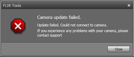 "Camera update failed"" message during update with FLIR Tools."